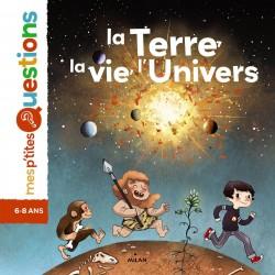 LA TERRE, LA VIE, L'UNIVERS